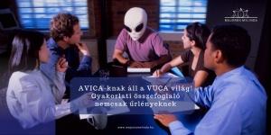 AVICA-knak áll a VUCA világ!